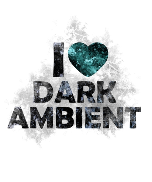 I Heart Dark Ambient - White Version